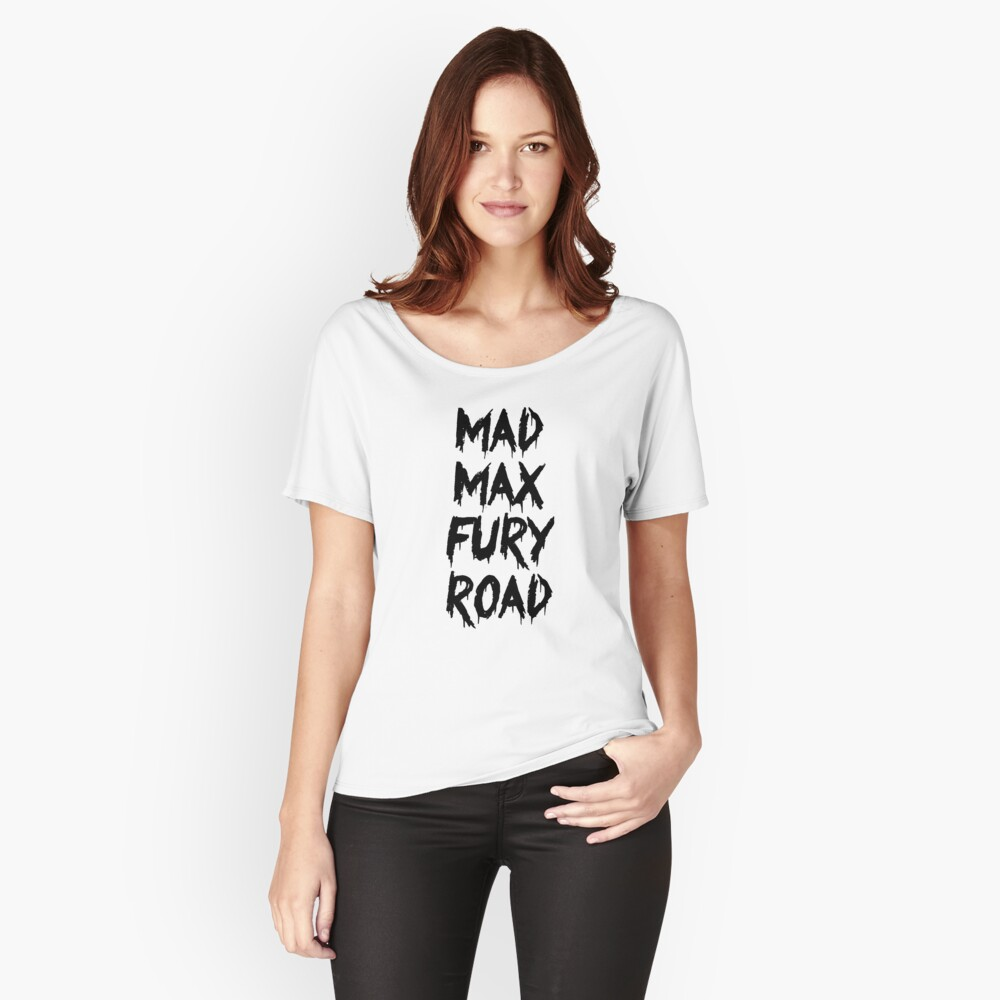 Mad Max Fury Road Women's Relaxed Fit T-Shirt Front