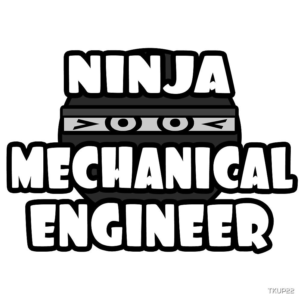 Ninja Mechanical Engineer by TKUP22