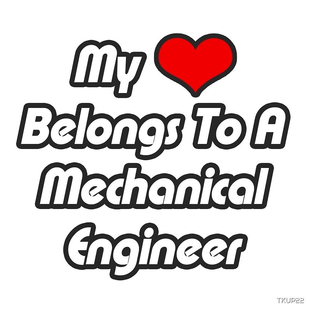 My Heart Belongs To A Mechanical Engineer by TKUP22
