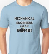 Mechanical Engineers Are The Bomb! T-Shirt