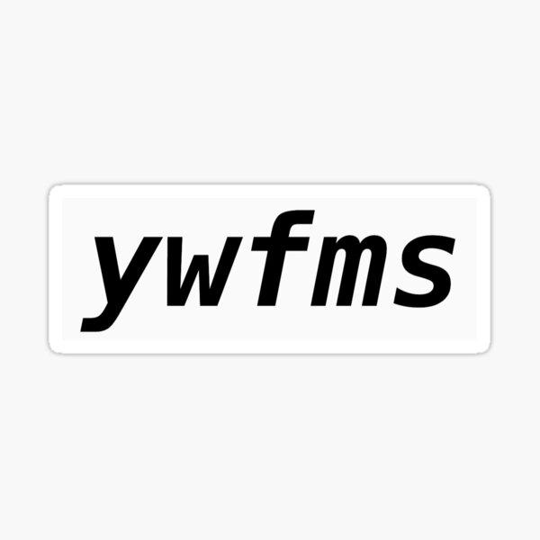 ywfms Sticker
