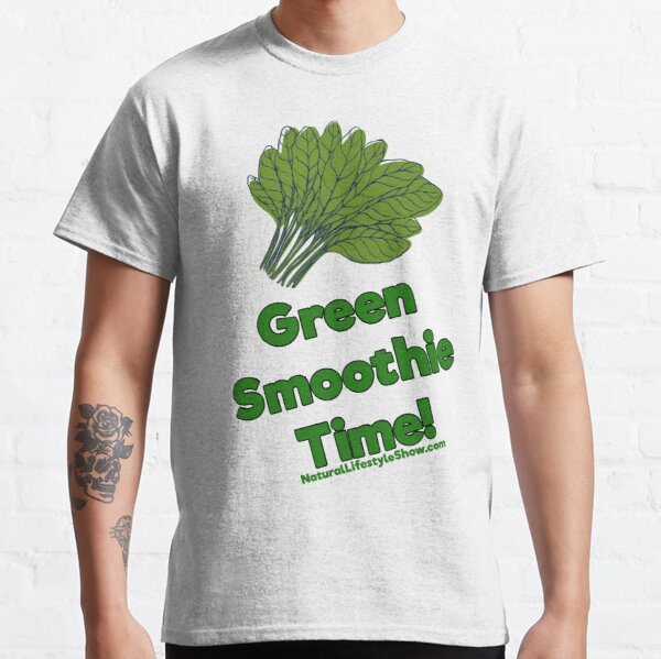 Green Smoothie Time! Classic T-Shirt