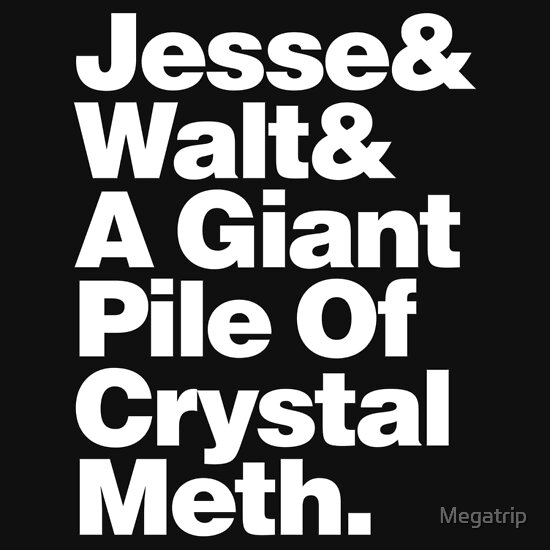 TShirtGifter presents: Jesse and Walt and a Giant Pile of Crystal Meth.
