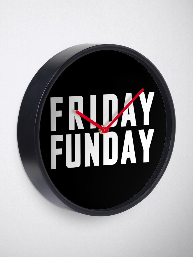 Alternate view of Friday Funday - Text Font Design Clock