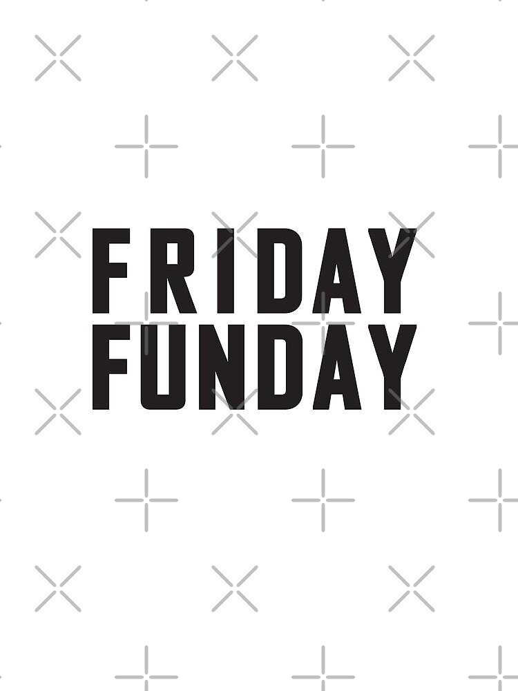 Friday Funday Black  by revolutionaus