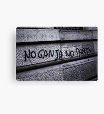 no ganja, no party Canvas Print
