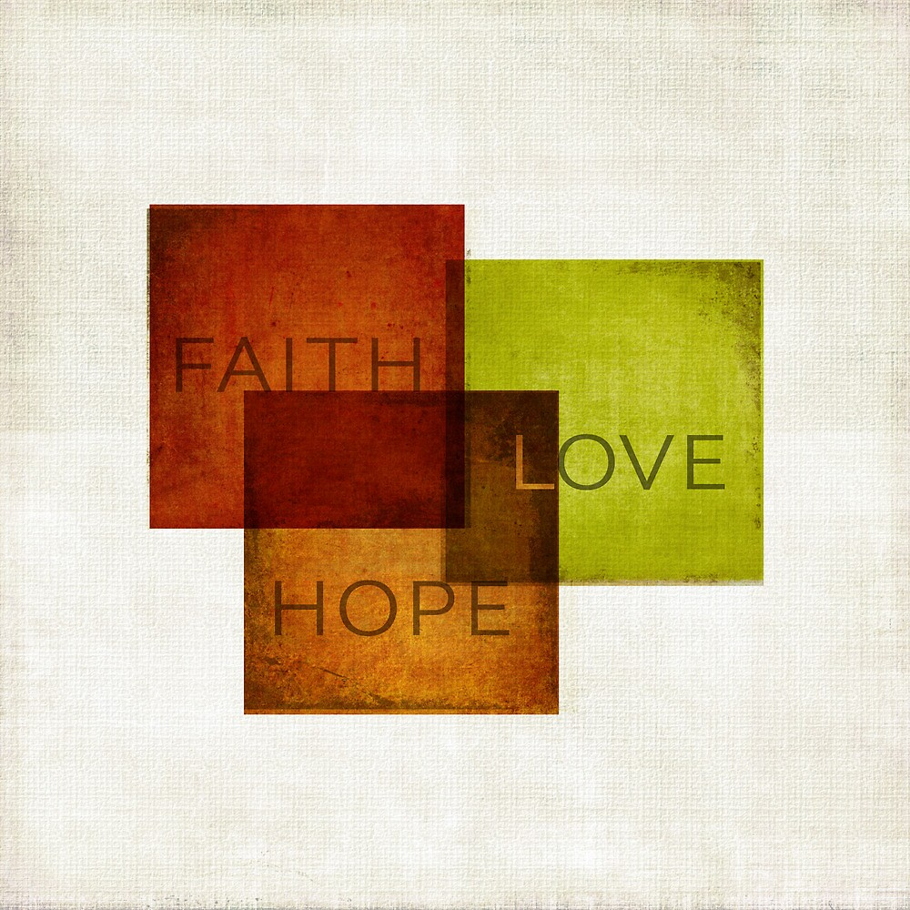 Faith, Hope, Love I by Dallas Drotz