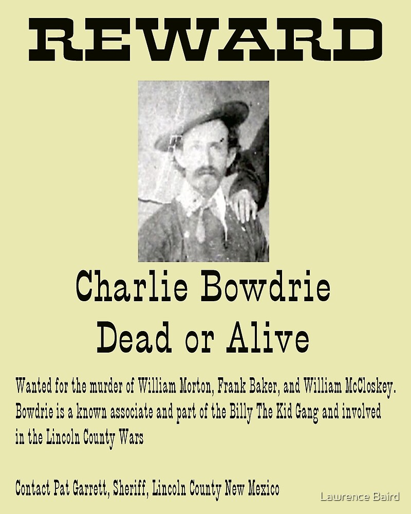 Charlie Bowdrie Dead or Alive by Lawrence Baird