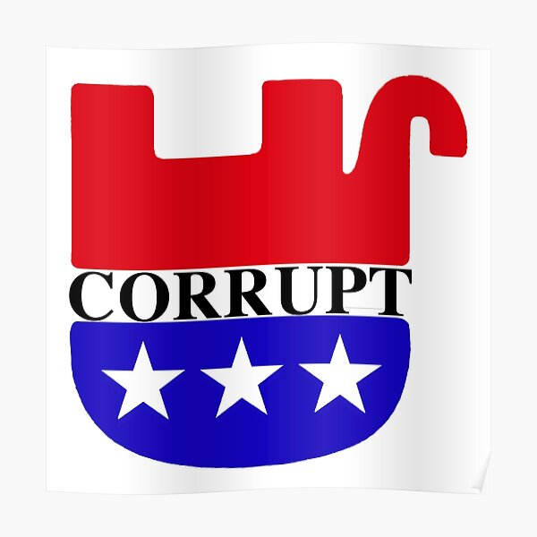 """Corrupt GOP - Upside down Dead Elephant"""" Poster by Thelittlelord 