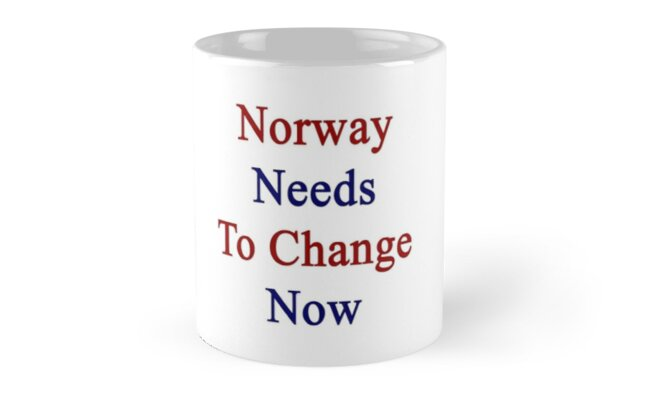 Norway Needs To Change Now by supernova23