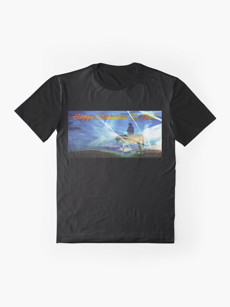 Alternate view of Happy Chemtrails to You Graphic T-Shirt