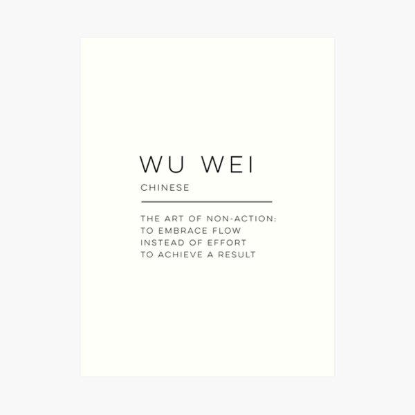 Wu Wei Definition Kunstdruck