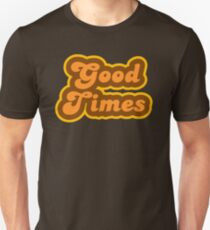 Good Times - Retro 70s - Logo Unisex T-Shirt
