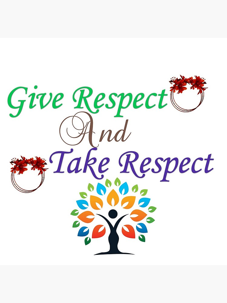 Give Respect And Take Respect Tote Bag By Ali702 Redbubble