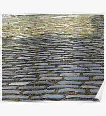 Cobble stones one sunny evening Poster