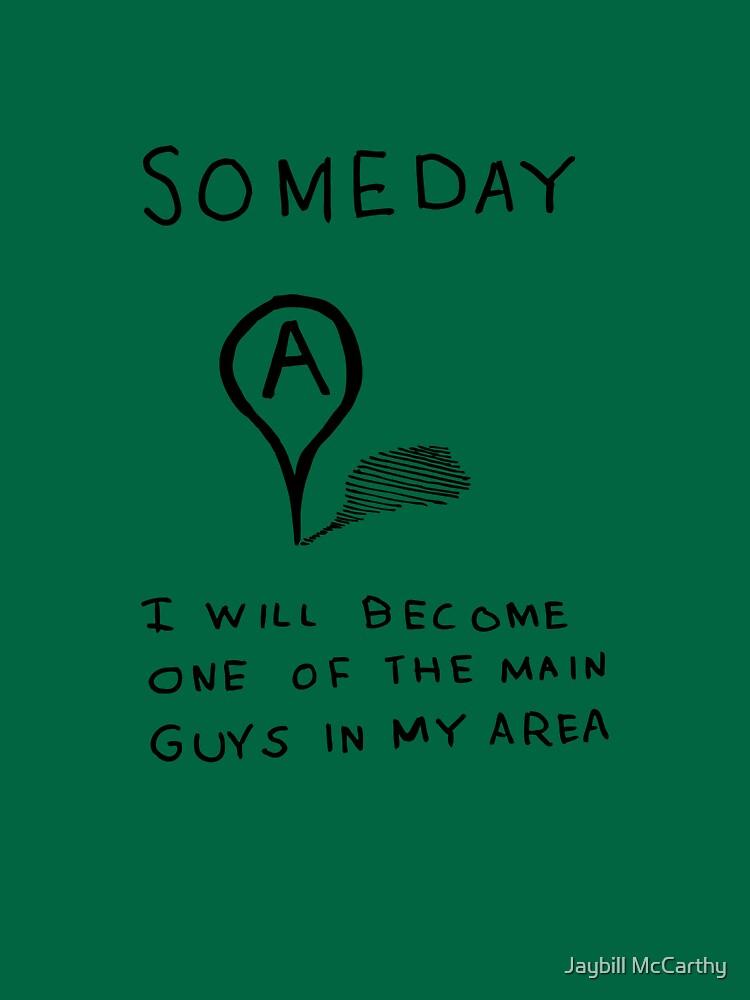 Someday | Unisex T-Shirt