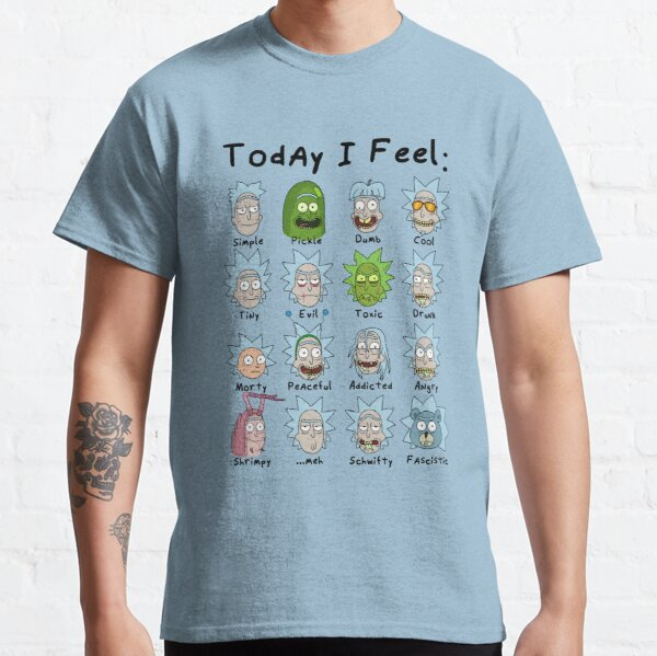 Today I Feel Rick Classic T-Shirt