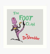The Foot Clan Art Print