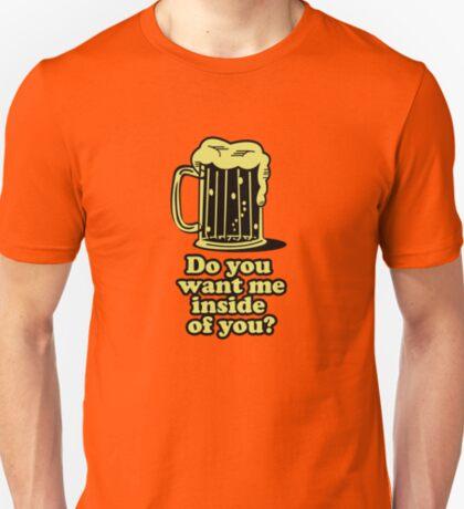 Inside of you? T-Shirt