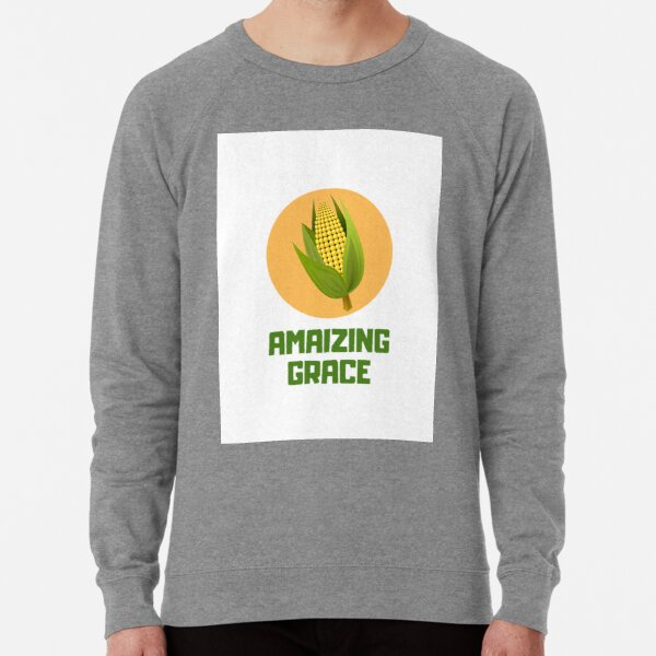 Amaizing Grace Lightweight Sweatshirt