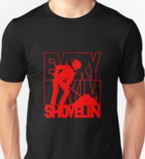 Every Day I'm Shovelin' Unisex T-Shirt