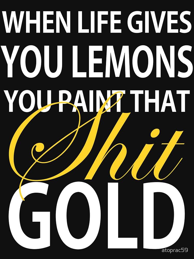 When Life Gives You Lemons   Unisex T-Shirt