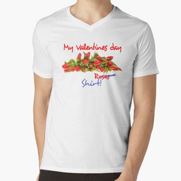Valentines day Roses / SHIRT V-Neck T-Shirt
