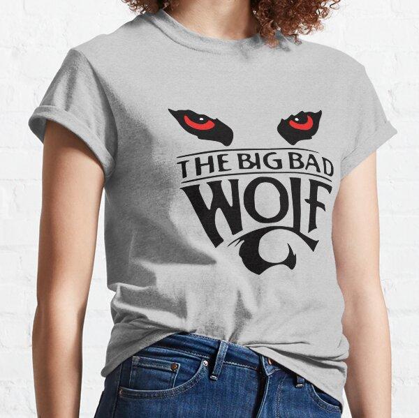 The Big Bad Wolf Classic T-Shirt