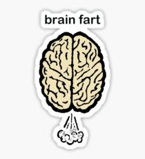 Brain Fart Sticker