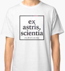 ex astris, scientia Classic T-Shirt