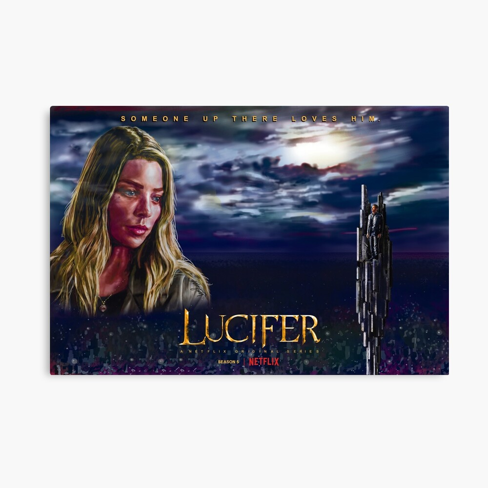 Lucifer Season 5 Someone Up There Poster By Antarcticechoes Redbubble