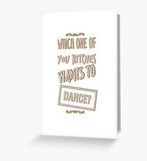 "Black Books - ""Which One Of You Bitches...."" Greeting Card"