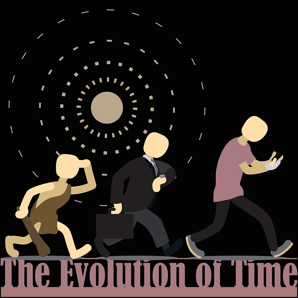 The Evolution of Time by James Hindermeier
