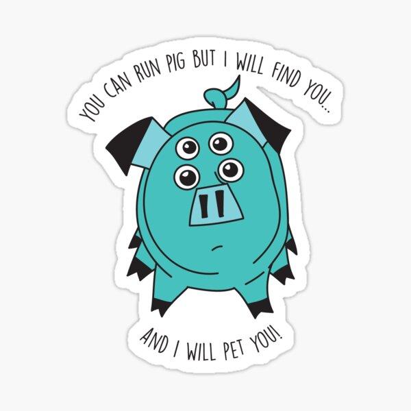 Pig Pet Me - Kipo Sticker