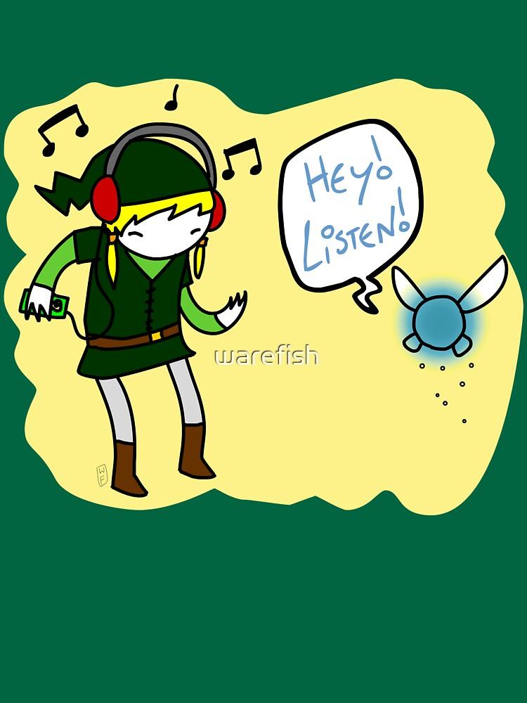 Hey Listen!! by warefish