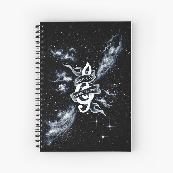 God is a DJ, you are the music Spiral Notebook