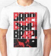 Brap! Brap! Brap! Unisex T-Shirt