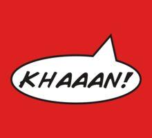 Khan. KHAAAN!