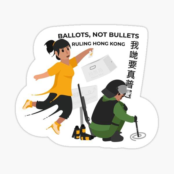 Ballots, not bullets Sticker
