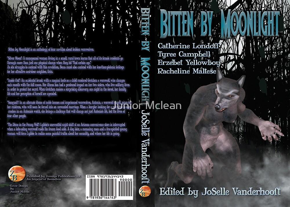 Bitten by Moonlight by Junior Mclean