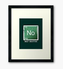 No Half Measures Framed Print
