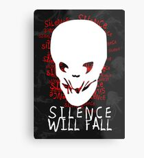 Silence Will Fall Metal Print