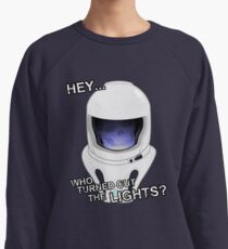 """""""Hey Who Turned Out The Lights"""" Lightweight Sweatshirt"""