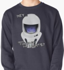 """Hey Who Turned Out The Lights"" Pullover"