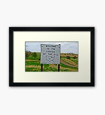 The Center of our Universe! Framed Print