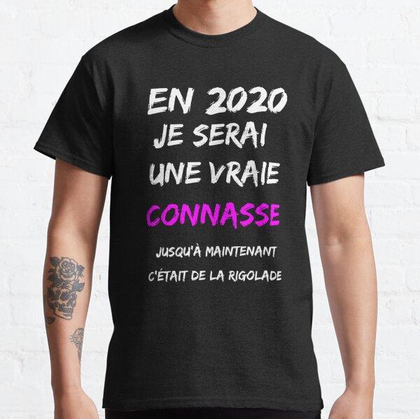 T-shirt connasse  2020 T-shirt classique