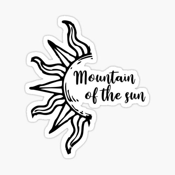 Mountain Of The Sun Sticker