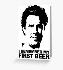 I Remember My First Beer - Brennan Greeting Card