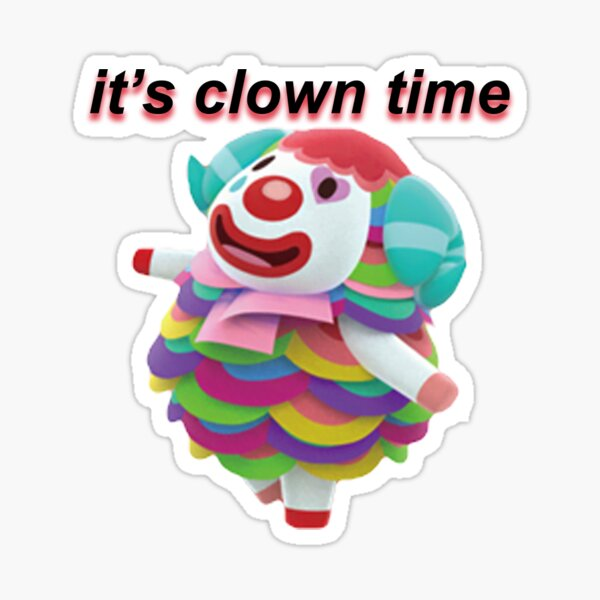 it's clown time Sticker