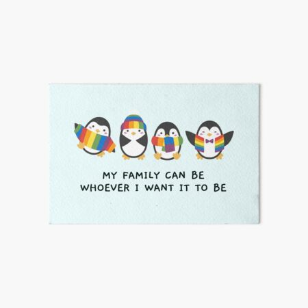 Penguins: My family can be whoever I want it to be Art Board Print